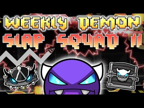 (Weekly Demon #19) Geometry Dash 2.11 - Slap Squad II [1 Coin] - By DanZmeN