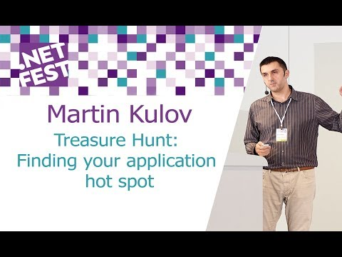 "Martin Kulov ""Treasure Hunt: Finding your application hot spot"""