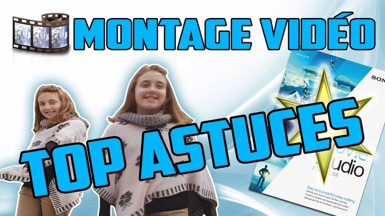 TOP ASTUCES Montage Vidéos ! | Movie Studio Platinum