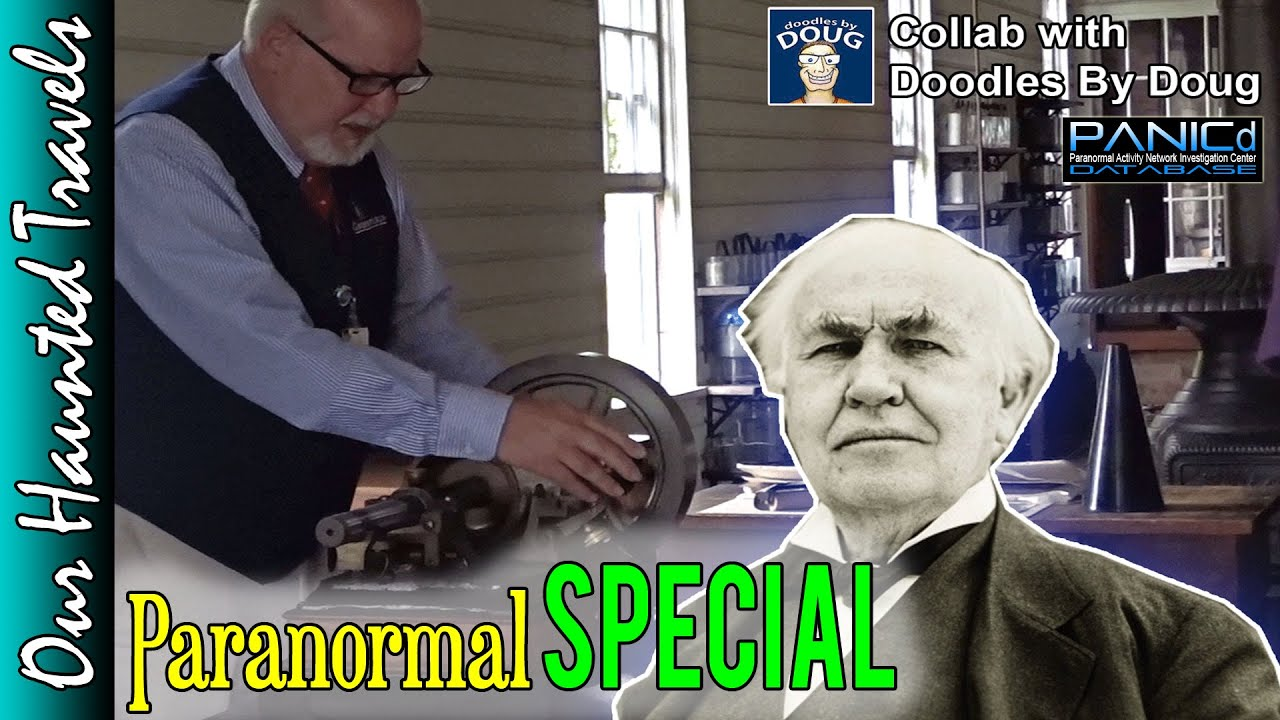 Thomas Edison's Phonograph Demo (Collab with Doodles By Doug) | Our Haunted Travels by: PANICdVideos - Our Haunted Travels