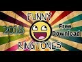 Best Funny Ringtone of 2018 free download