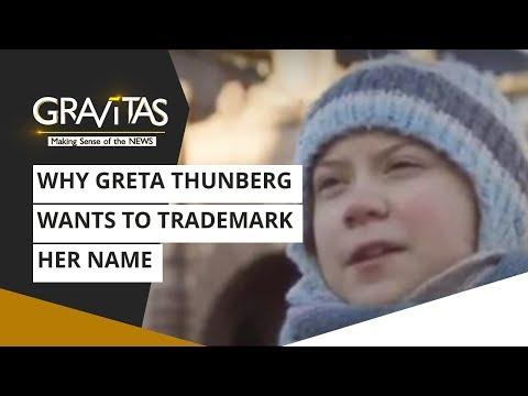 Gravitas: Why Greta Thunberg wants to trademark her name