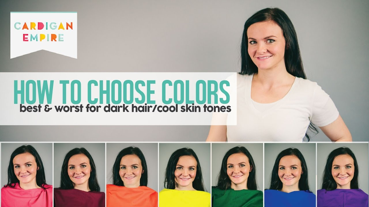 How To Wear The Right Colors For Your Skin Tone Dark Hair And Cool