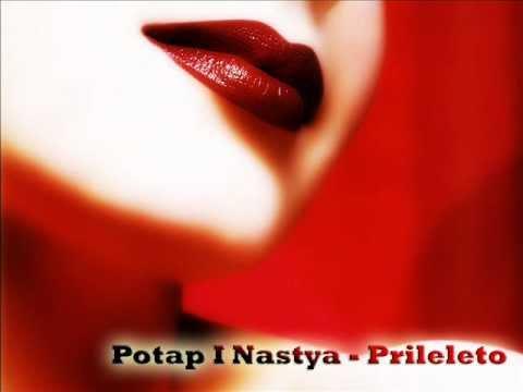 Potap I Nastya - Prileleto