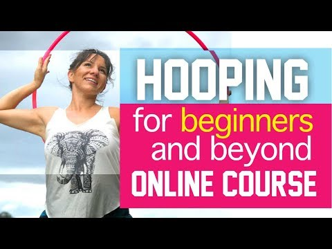 Learn to Hula Hoop - Hula Hooping Classes Online Course for Beginners