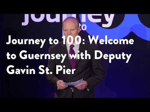 Journey to 100: Welcome to Guernsey with Deputy Gavin St. Pier