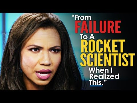 From FAILING STUDENT to ROCKET SCIENTIST – The Motivational Video that Will Change Your Life