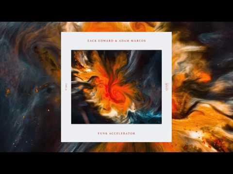 Zack Edward, Adam Marcos - Funk Accelerator [GLORIE RECORDS]