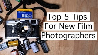 Top 5 Tips For NEW FILM Photographers
