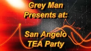 2019-02-12 San Angelo TEA Party - Grey Man