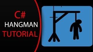 C# Hangman Tutorial