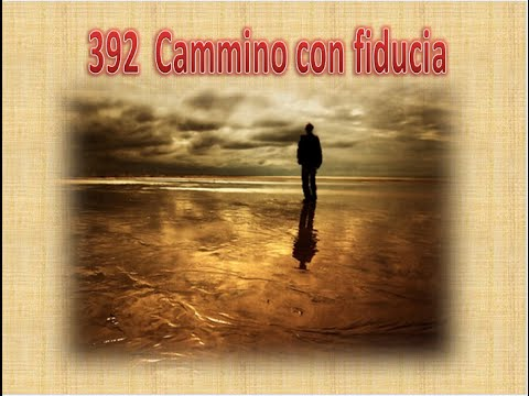 392 CAMMINO CON FIDUCIA - KARAOKE