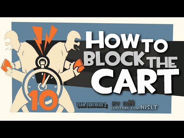 TF2: How to block the Cart (Glich/Fun)