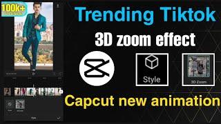 3D zoom effect | Capcut new trend | viral tiktok photo animation