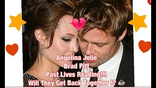 Brad Pitt & Angelina Jolie Past Life Reading   Will They Get Back Together!?