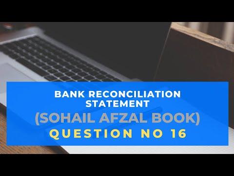 b.com-part-1-revised-cash-book-method,-bank-reconciliation-statement-question-no-16-(sohail-afzal)
