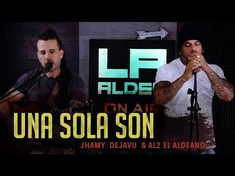 Una Sola Son ( LA ALDEA ON AIR ) - Al2 El Aldeano & Jhamy Dejavu