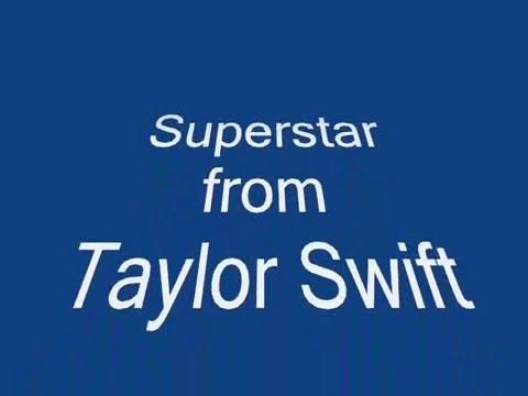 Superstar - Taylor Swift (lyrics)