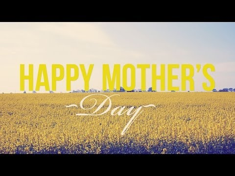One of the Most Difficult Jobs in the World - Mothers Day 2014