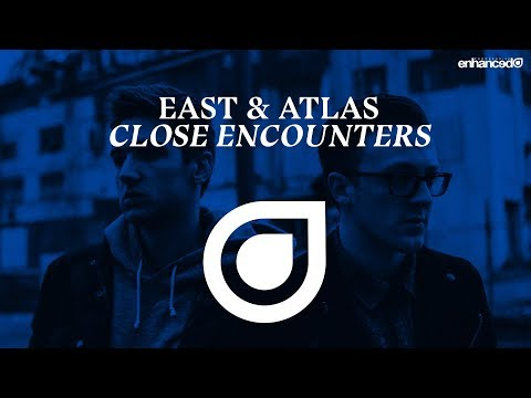 East & Atlas - Close Encounters [OUT NOW]