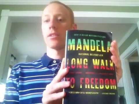 Long Walk To Freedom by Nelson Mandela: My Summary