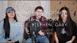 Thunder x Young Dumb & Broke Medley (Gaby, Maddie & Stephen cover) Mp3