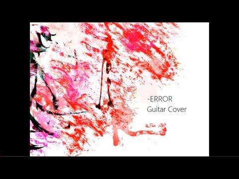 【Vocaloid】 -ERROR (Acoustic guitar cover)