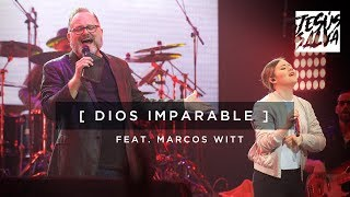 Dios Imparable - Marcos Witt EN VIVO (Video Oficial)