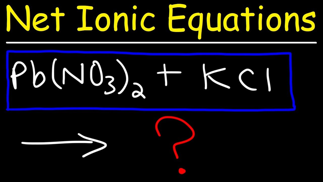 How To Write Net Ionic Equations In Chemistry - A Simple Method!