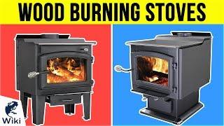 10 Best Wood Burning Stoves 2019