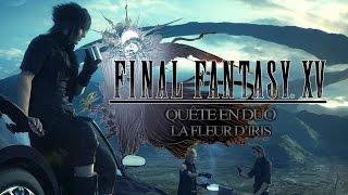 Quête en duo Final Fantasy XV, La fleur d'Iris