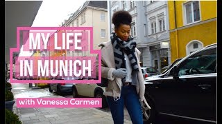 Graduate & Instagram Blogger 🇩🇪🇳🇬  Ep. 4: MY LIFE IN MUNICH   Vanessa Carmen