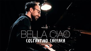BELLA CIAO (Piano Cover) | Costantino Carrara