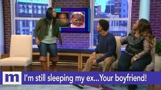 I'm still sleeping with my ex...He's your boyfriend! | The Maury Show
