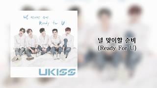 U-KISS (???) - Ready for U (? ??? ??) 中字