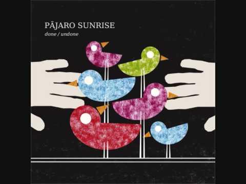 Beggar/Lover-Pajaro Sunrise