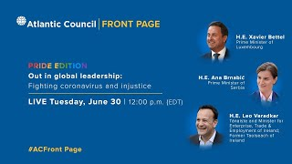 Out in global leadership: Fighting coronavirus and injustice AtlanticCouncil
