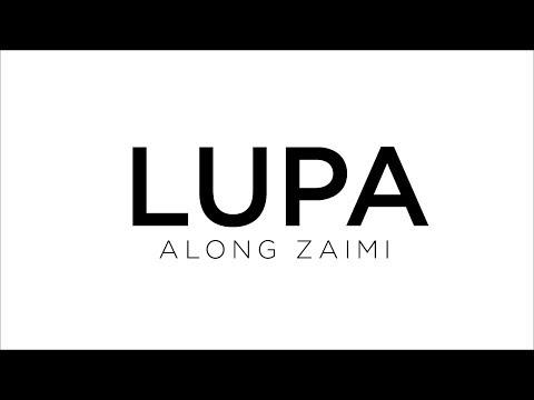 ALONG ZAIMI - Lupa (Official Lyric Video)