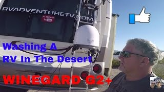 RV Life Living Full Time S4 E15 Directv, Winegard Satellite, Carryout G2+, Washing the RV In Arizona