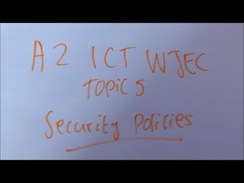 Security Policies- A2 ICT WJEC Revision