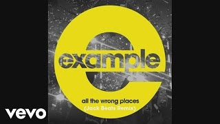 Video Example - All the Wrong Places (Jack Beats Remix) (Official Audio) download MP3, 3GP, MP4, WEBM, AVI, FLV November 2017