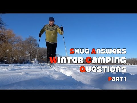 Shug Answers Winter Camping Questions Part 1