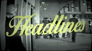 I Heart Sharks - Headlines (Lyric Video)