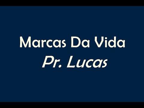 Marcas Da Vida - Pr Lucas - LEGENDADO | LETRA