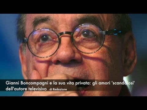 Gianni Boncompagni e la sua vita privata: gli amori 'scandalosi' dell'autore televisivo