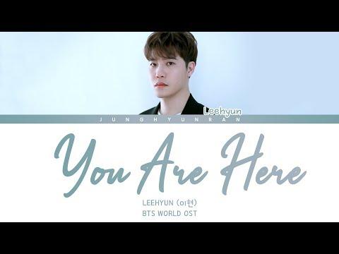 LeeHyun (이현) - YOU ARE HERE (BTS WORLD OST) 「Han/Rom/Eng Lyrics」
