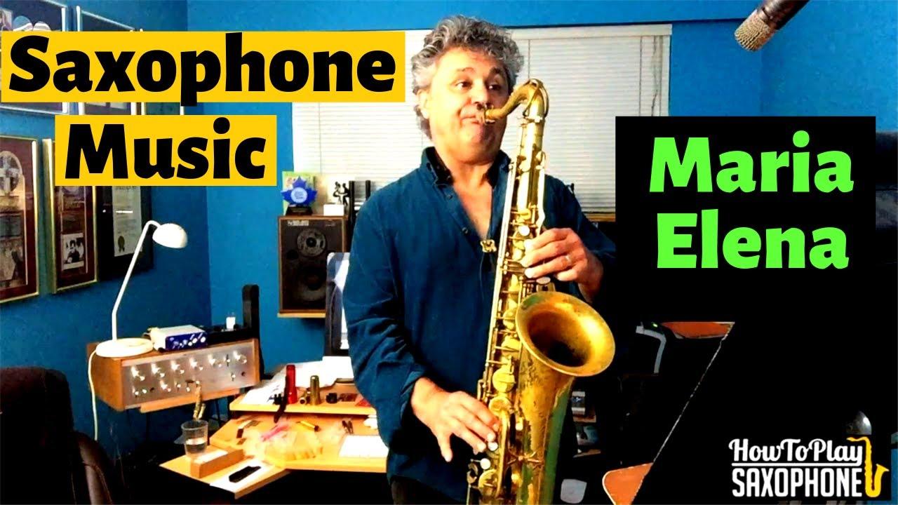 Maria elena saxophone music & backing track download youtube.