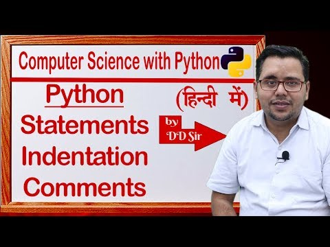 python-statements,-indentation-&-comments-||-computer-science-with-python