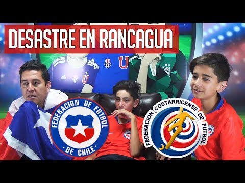 VIDEO REACCIÓN CHILE 2 VS COSTA RICA 3 - UNA RUEDA DE EQUIVOCACIONES