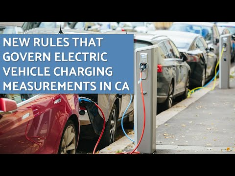 CA State Agency Works on Rules That Govern EV Charging Measurements
